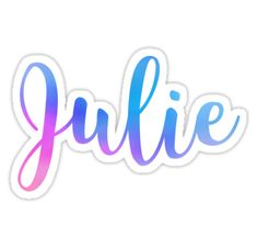"""Julie"" Stickers by Amymarado Antique Door Hardware, Diy Awning, Letter J, Alphabet Letters, Friendship Quotes, Baby Names, Finding Yourself, Happy Birthday, How To Remove"