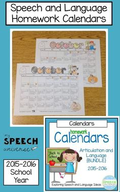 Articulation and Language homework calendars for the 2015-2016 school year.  These are updated every year!  https://www.teacherspayteachers.com/Product/A-Year-of-Speech-and-Language-Homework-Calendars-BUNDLE-1046791