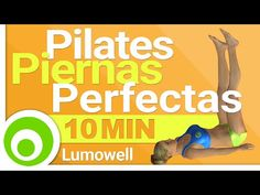 Pilates para Piernas Perfectas - Ejercicios en Casa - YouTube