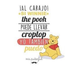 Por una vida más cómoda. @mrputerful  #pelaeldiente #winniethepooh #croptop Funny Cute, Hilarious, Frases Humor, Mr Wonderful, A Blessing, What Is Life About, True Quotes, Winnie The Pooh, Laughter