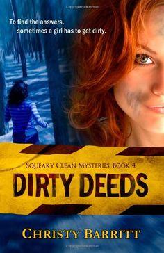 Dirty Deeds (Squeaky Clean Mysteries) (Volume 4) by Christy Barritt http://www.amazon.com/dp/1491036354/ref=cm_sw_r_pi_dp_4HyUub12SAFZC