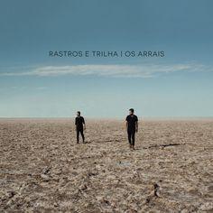 Rastros e Trilha by Os Arrais
