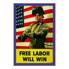 Free Labor Will Win~Vintage World War 2 Poster