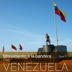 En La Vela de Coro, el Generalísimo Francisco de Miranda, el 3 de agosto de 1806, en el Fortín de San Pedro, izó por primera vez en suelo venezolano la bandera tricolor.