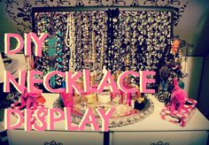 DIY Room Decor: Display/Store your necklaces/Jewelry