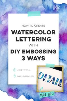 Check out this full step by step video tutorial on how to add diy embossing to watercolor lettering 3 different ways! Materials links included! https://every-tuesday.com/watercolor-lettering-diy-embossing
