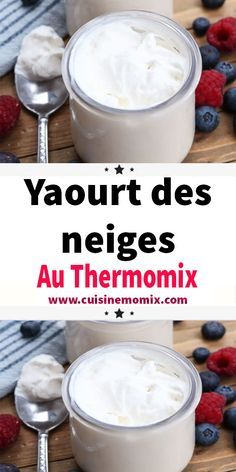 Here is the recipe for snow yogurt with Thermomix, small jars of yogurt, soft and creamy, easy and simple to make for dessert or children's snack. Cooking Chef, Batch Cooking, Cooking Recipes, Keto Recipes, Healthy Recipes, Thermomix Desserts, Dessert Recipes, Cake Recipes, Quick Dessert