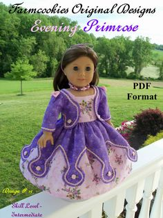 A Farmcookies original Sewing Pattern-- a very ornate historical costume- EVENING PRIMROSE- perfect for Marie-Grace, Cecile, Addy or Caroline. American Girl Outfits, American Girls, Girl Doll Clothes, Girl Dolls, Ag Dolls, Princess Clothes, School Dresses, Sewing Patterns, Doll Patterns