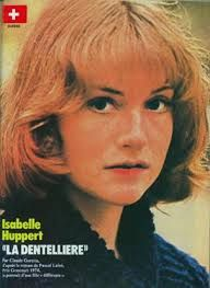 The superb Isabelle Huppert aged 24 in her international breakthrough film La Dentelliere (The Lacemaker 1977). Isabelle plays Beatrice a virginal,sad,beautiful ,unknowable,as a near mute working-class girl. Excellent emotionally affecting film..Normandy out-of-season hotels makes a great backdrop.