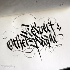 THEOSONE Respect other people, it's not that hard... #theosone #calligraphy…