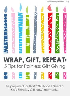 """Wrap, Gift, Repeat: 5 Tips for Painless Gift Giving *Be prepared for that """"Oh Shoot, I Need a Kid's Birthday Gift Now"""" moment..."""