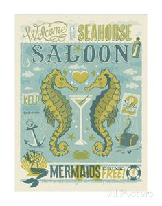 Welcome To The Seahorse Saloon Prints by Anderson Design Group at AllPosters.com