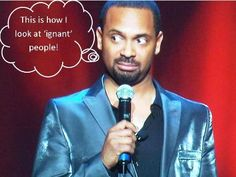 thoughts from Mike Epps ~~~ Ahhh! Funny As Hell, The Funny, Funny Shit, Funny Stuff, Beautiful People Movie, Mike Epps, Have A Laugh, Funny Pictures, Funny Pics