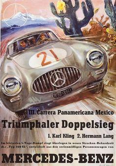 Der Mercedes-Benz 300 SL auf dem Rennsiegplakat der III. Carrera Panamericana in Mexico von Hans Liska aus dem Jahr 1952.
