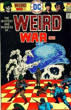 Weird War Tales #43 (Issue) >> I still have this one!  I used to love this series. Bought them from the rack at Jiffy Mart in Ruston, LA when I was a kiddo
