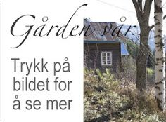 Livs Lyst: en dag i slåtten Farm Projects, Norway, Christmas Gifts, Colors, Garden, Crafts, Recipes, Life, Xmas Gifts