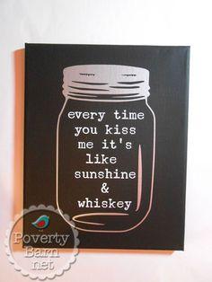 Sunshine & whiskey canvas piece from the Poverty Barn Etsy shop. #handmadeinAmerica #sunshinewhiskey