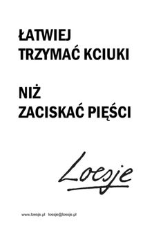 Loesje International Art Quotes, Inspirational Quotes, My Big Love, Life Motto, Cool Words, Quotations, Wisdom, Thoughts, Sayings
