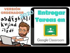 Entregar tareas en Google Classroom a través de tu ordenador (Actualizado 2020) - YouTube Design Social, Learning Tools, Google Classroom, France, Classroom Management, App, Technology, Teaching, Internet