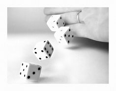 Chance of rolling the dice, like the chance of life