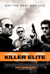 Killer Elite (Jason Statham...movie for Ron!)