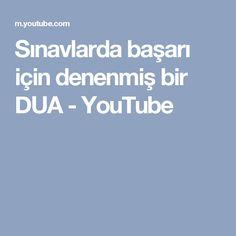 Sınavlarda başarı için denenmiş bir DUA - YouTube