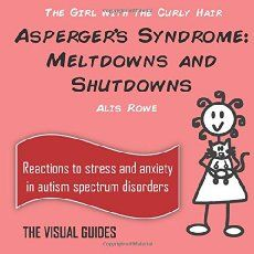 aspergers syndrome in 811 year olds by the girl with the curly hair volume 7 the visual guides