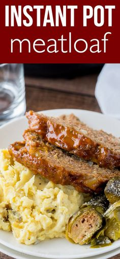 Super EASY Instant Pot Meatloaf Mashed Potatoes is ready in just 20 minutes!