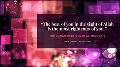 Be righteous. #Quran #Islam #Faith
