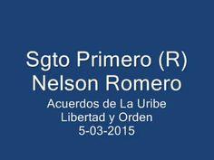 "Sgto 1ero. (R) Nelson Romero  en ""Libertad y Orden"" 5- 3-2015"