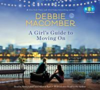 A girl's guide to moving on : a novel / Debbie Macomber.