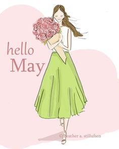 Hello May ~ Rose Hill Designs by Heather A Stillufsen Notting Hill Quotes, Welcome May, Hello Weekend, Congratulations Card, Months In A Year, Illustrations, Aurora Sleeping Beauty, Doodles, Sketches