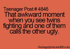 I've never been in this particular awkward moment...but I think it would be hilarious. :)