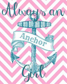 Lucy Baby Designs: Always an Anchor Girl- Delta Gamma Printable