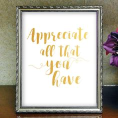 Appreciate All That You Have,Inspirational Quote, Printable Wall Art, Home Decor, Motivational Quotes, Printed Art, Typography Art by HoneyBeePrintsShop on Etsy