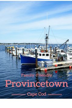 Family-friendly spots & activities in Provincetown, Massachusetts - Cape Cod