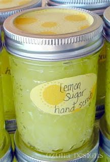 Lemon Sugar Hand Scrub - Mix 2 1/2 Cups of Sugar with 1 Cup of Extra Virgin Olive Oil. Add in 4 Tablespoons of Lemon Juice. This mixture will make enough to fill a 12oz. Mason Jar
