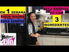 SECA BARRIGA SÓ COM 3 INGREDIENTES!EM 1 SEMANA FIQUE MAGRA PARA SEMPRE!!! - YouTube