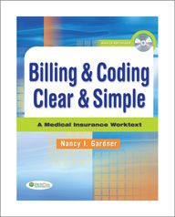 Billing & Coding Clear & Simple: A Medical Insurance Worktext Software Billing and coding business Medical Assistant Certification Test, Medical Coding Classes, Medical Administrative Assistant, Medical Billing And Coding, Medical Terminology, Coding Certification, Medical Coder, Medical Transcription, Medical Careers