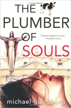 The Plumber of Souls: Michael Guinzburg: 9780786713233: Amazon.com: Books Plumbing, The Voice, My Books, Humor, Amazon, Memes, Movie Posters, Fictional Characters, Amazons
