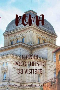 Rome: non-tourist places to visit to discover the real soul of the city Visit Rome, Visit Italy, Yogyakarta, Kerala, Rome Attractions, Italy Travel Tips, Rome Travel, Travel Deals, Travel Guides