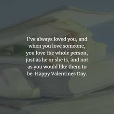 50 Valentine's day quotes and Valentine's day messages. Here are the best Valentine's day quotes and sayings to convey the love for your spe. Best Valentines Day Quotes, Valentines Day Messages, Happy Valentines Day, Romantic Messages, Sweet Messages, When You Love, Always Love You, Valentine's Day Quotes, Loving Someone