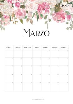 Calendario para imprimir Marzo 2019  #calendario #calendar #marzo #march #freebie #printable #imprimir #stationary #papeleria #flowers #flores