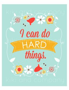 'I can do hard things' print in 3 colors from kiki and company.