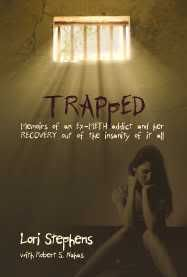 TRAPpED: Memoirs of an EX-METH addict | Changing Lives Foundation Blog