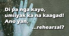 Patama sa bigo o sa masyado lang umaasa. Tagalog Love Quotes, Qoutes, Filipino Memes, Mahal Kita, Hugot Quotes, Hugot Lines, Dialogue Prompts, Save Me, Corner