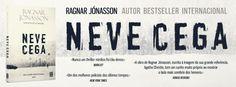 Sinfonia dos Livros: Novidade TopSeller | Neve Cega | Ragnar Jónasson