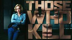 Torrent's Séries: Those Who Kill  A história acompanha a vida de Cat...