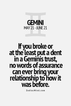 Once trust with a Gemini is broken, you can't fix it.: