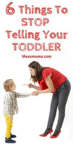 Parenting a toddler is HARD WORK. Sometimes we say things in anger or frustration that can actually be pretty damaging to our kids. Here are 6 things to stop telling your toddler today.